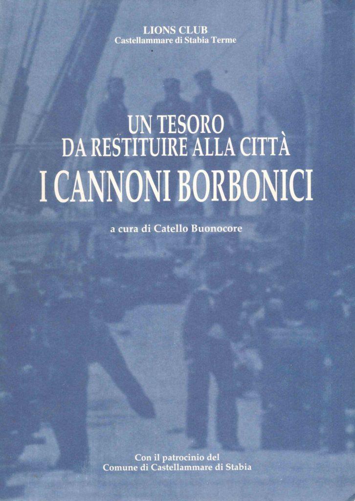 Un tesoro da restituire alla città - I cannoni Borbonici (1999)
