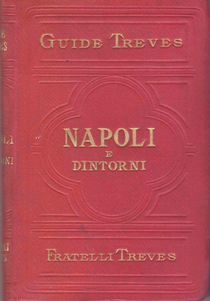 Napoli e Dintorni – Guide Treves (stralcio) (1902)