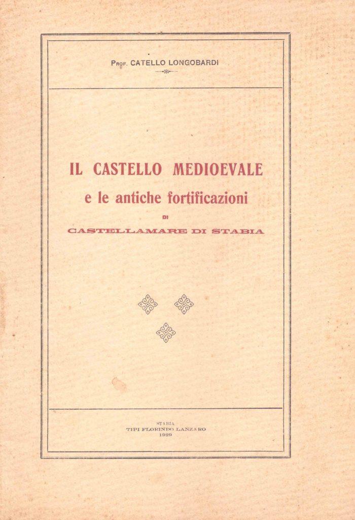 Il castello Medioevale e le antiche fortificazioni (1929)