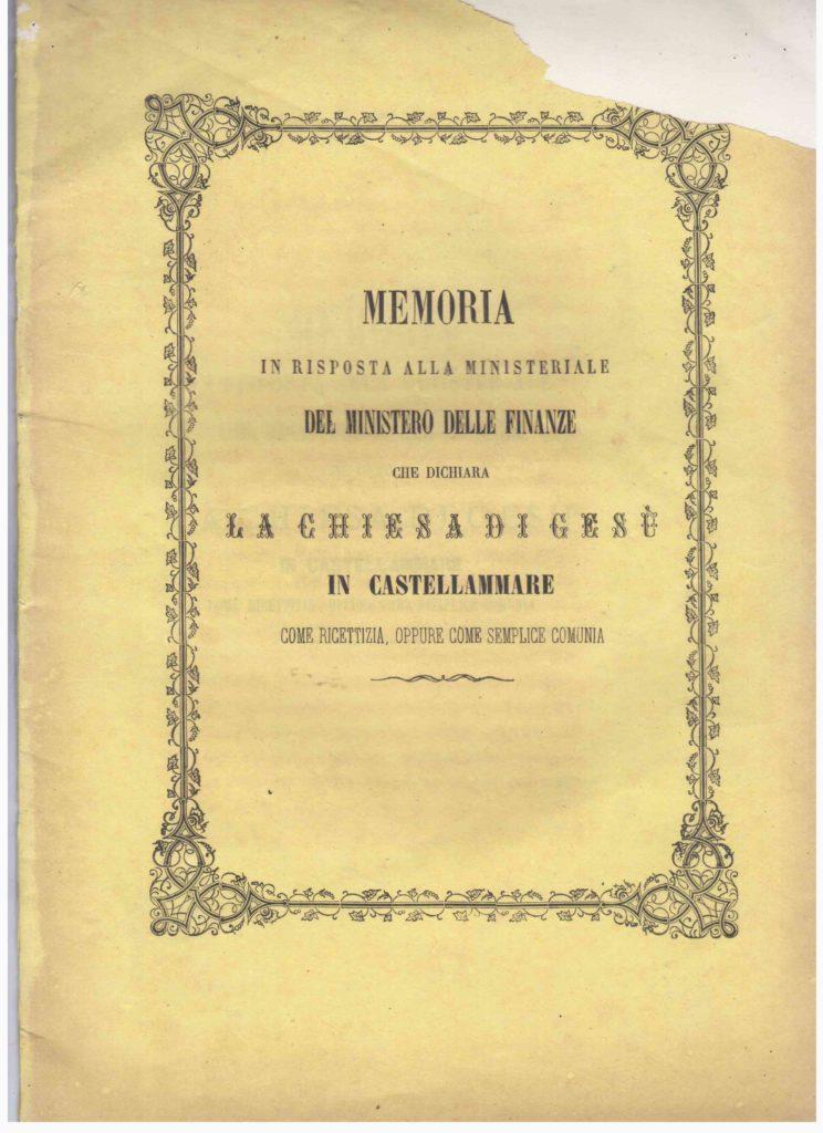 Memoria in risposta alla Ministeriale del Ministero delle Finanze che dichiara la chiesa di Gesù in Castellammare come ricettizia, oppure come semplice comunia (1910)