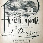 Luigi Denza: Funiculì Funiculà.