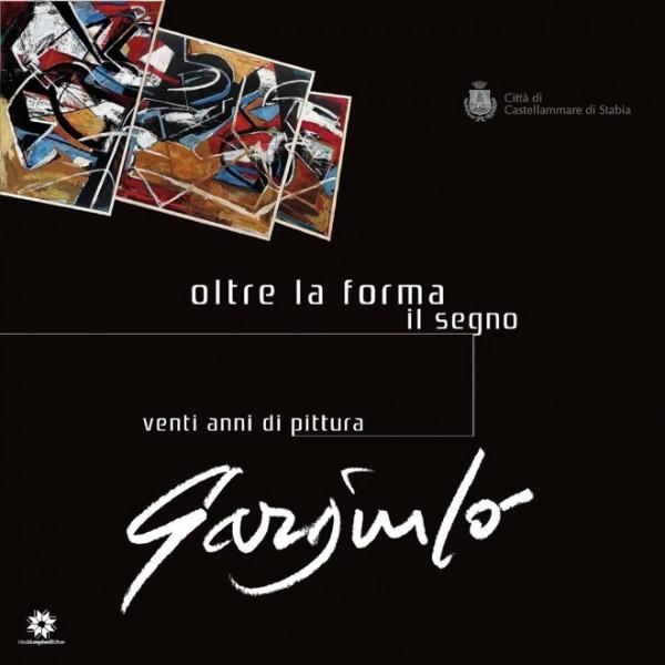 Antonio Gargiulo libro, Oltre la forma il segno, Nicola Longobardi editore