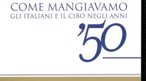 Come mangiavano gli italiani negli anni Cinquanta, immagine presa dal web