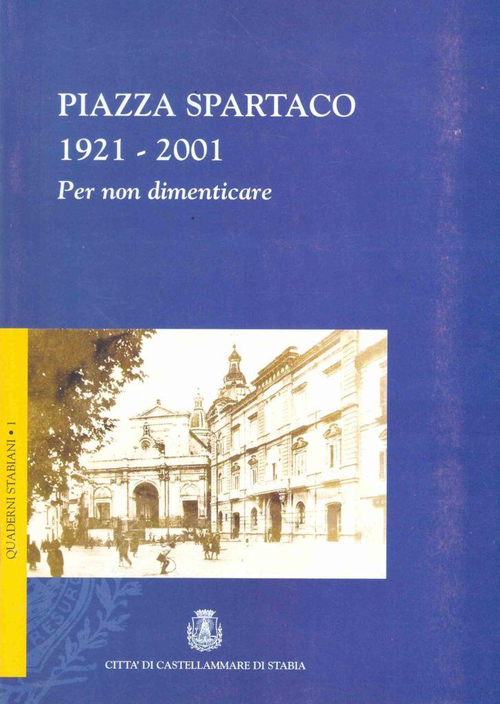 Piazza Spartaco 1921-2001 (2001)