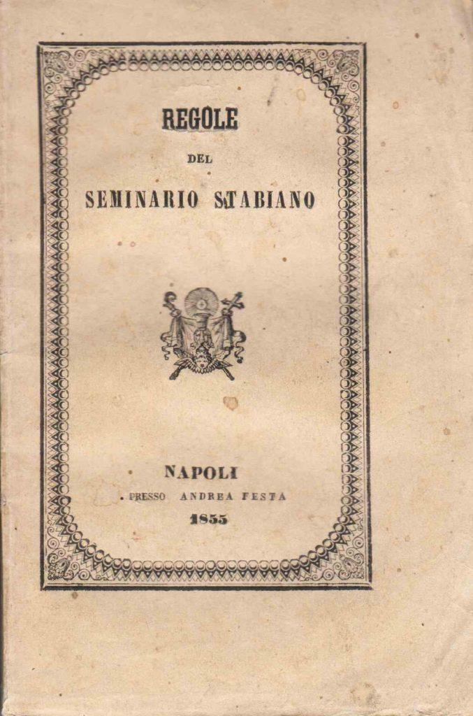 Regole del Seminario Stabiano sanzionate e promulgate (1855)