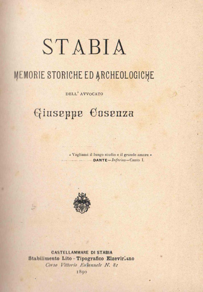 Stabia memorie storiche ed archeologiche dell'Avv. Giuseppe Cosenza (1890)