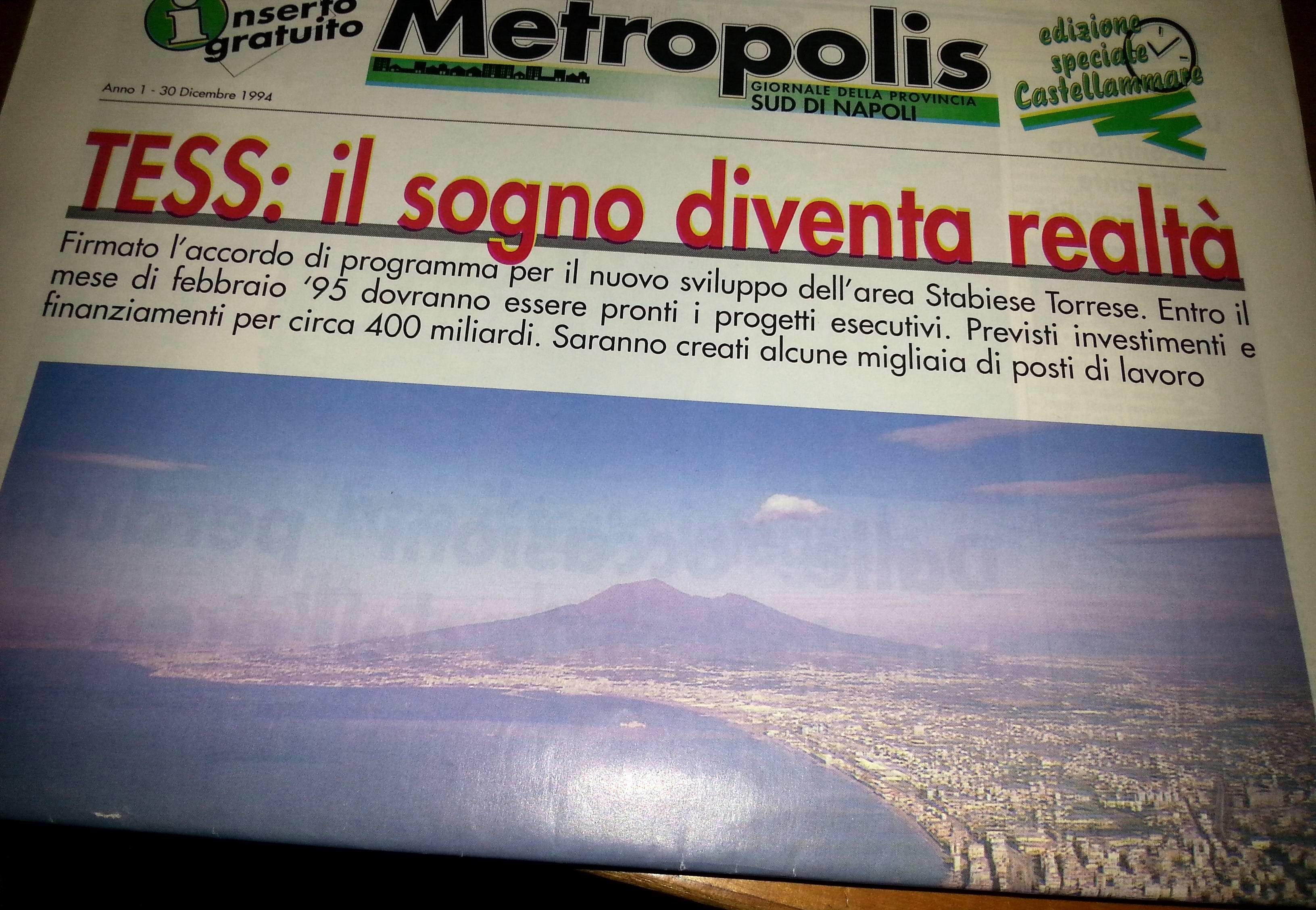 La prima pagina di Metropolis del 1994 uscita in edizione straordinaria all'indomani della nascita della Tess e del riconoscimento dell'area di crisi torrese stabiese