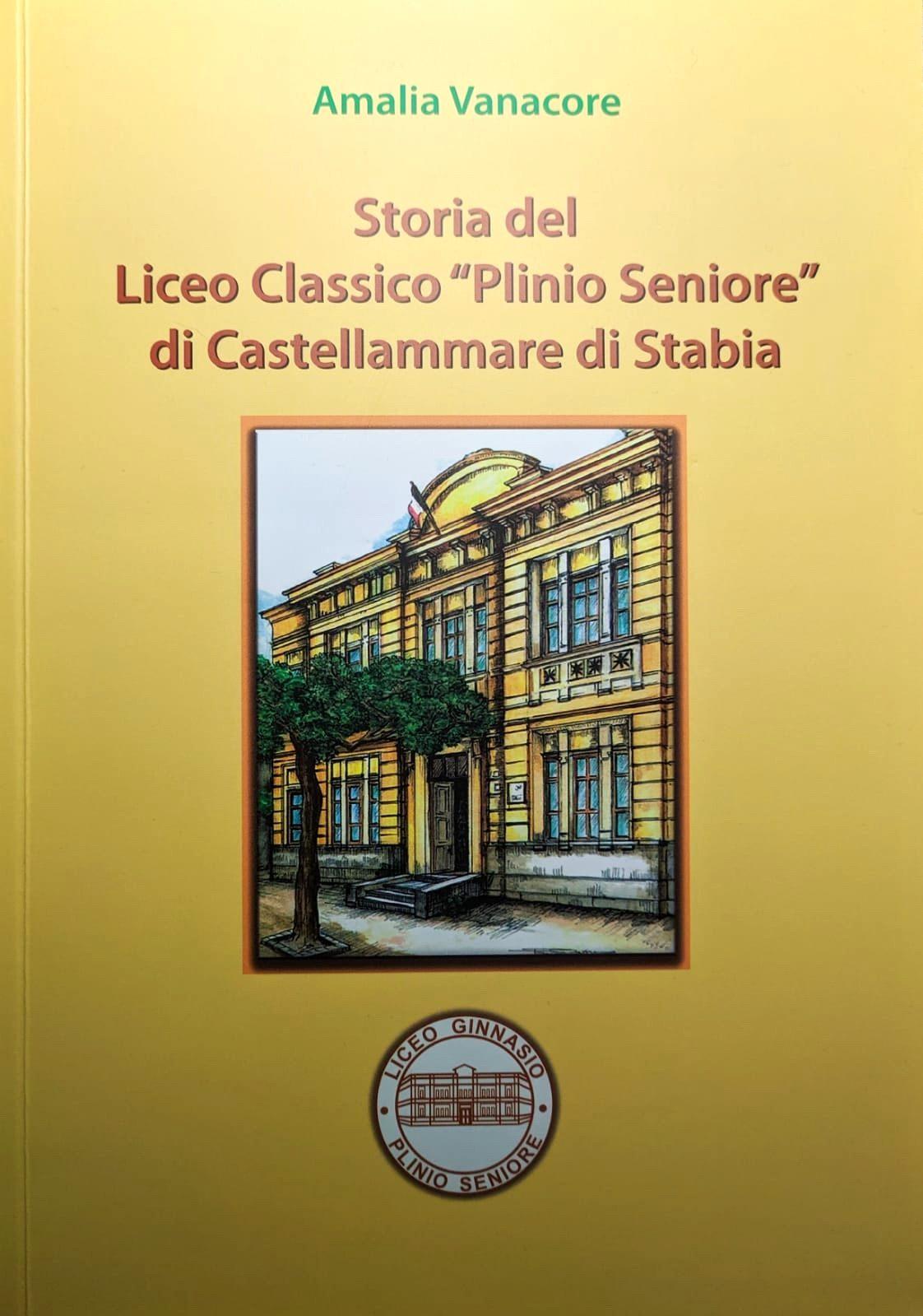 """Storia del Liceo Classico """"Plinio Seniore"""" di Castellammare di Stabia"""